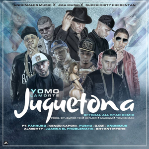 Yomo - Juguetona (Allstar Remix) [feat. Farruko, Bryant Myers, Juanka, Dozi, Kendo Kaponi, Anonimus, Almighty & Pusho]