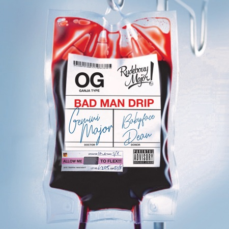 Badman Drip - Single - Gemini Major