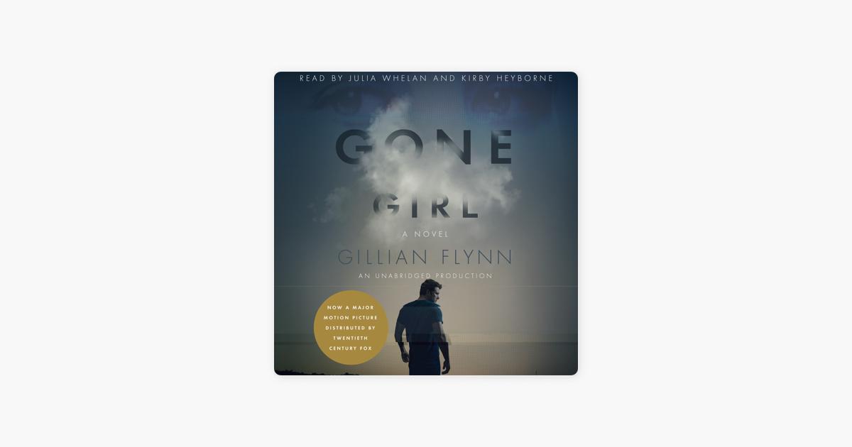 Gone Girl: A Novel (Unabridged) - Gillian Flynn