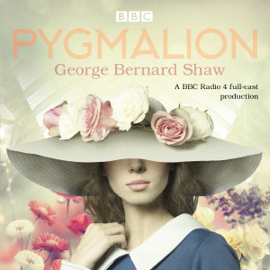 Pygmalion (Original Recording) audiobook