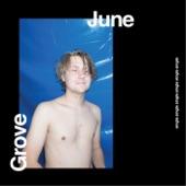Grove - June