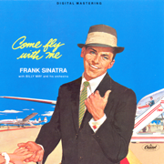 Come Fly With Me - Frank Sinatra - Frank Sinatra