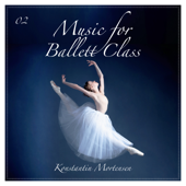Music for Ballet Class, Vol. 2