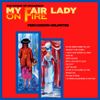 My Fair Lady on Fire - Percussion Unlimited
