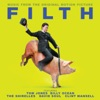 Filth (Music From the Original Motion Picture)