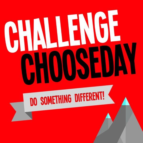 Challenge Chooseday
