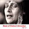 Best of Kishori Amonkar Vol 2