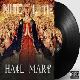 Hail Mary - Single by Nite Lite