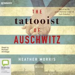 The Tattooist of Auschwitz (Unabridged)