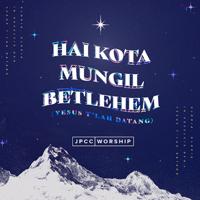 JPCC Worship - Hai Kota Mungil Bethlehem (Yesus T'Lah Datang).Mp3