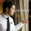 Theher Ja From October - Armaan Malik & Abhishek Arora mp3