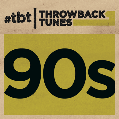 Throwback Tunes: 90's