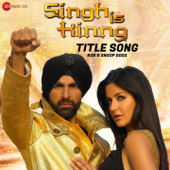 Singh Is Kinng - Title Song (From