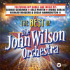 The John Wilson Orchestra - The Best of The John Wilson Orchestra