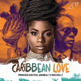 Caribbean Love (feat. Ded Kra-Z & Admiral T) - Single