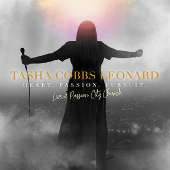 Tasha Cobbs Leonard Heart. Passion. Pursuit.: Live At Passion City Church music review