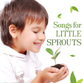 Songs for Little Sprouts