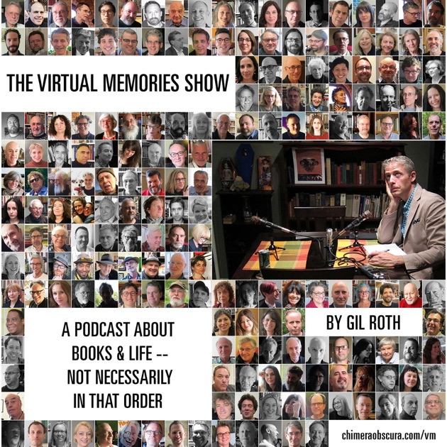 The Virtual Memories Show By Gil Roth On Apple Podcasts