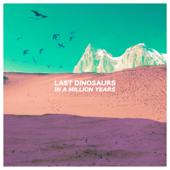 Honolulu - Last Dinosaurs