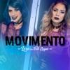 Movimento Remix feat Tati Zaqui Single
