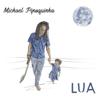 Lua - Michael Pipoquinha