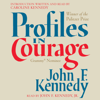 John F. Kennedy - Profiles in Courage (Abridged)  artwork