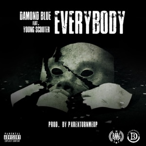 Everybody (feat. Young Scooter) - Single Mp3 Download