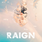 Who Are You - RAIGN