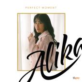 Perfect Moment-Alika
