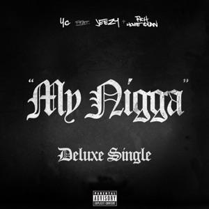 YG - My Nigga feat. Jeezy & Rich Homie Quan
