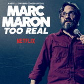 Too Real-Marc Maron