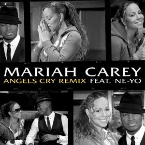 Mariah Carey - Angels Cry Remix feat. Ne-Yo