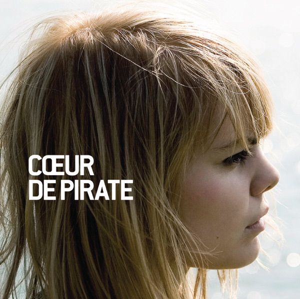 cœur de pirate (Version titre bonus) - Cœur de pirate