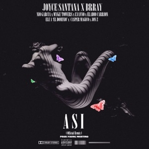 Así (Remix) [feat. Nio Garcia, Myke Towers, Casper, JonZ, Ele a El Dominio, Eladio Carrión & Lyanno] - Single Mp3 Download