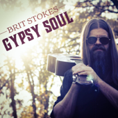 Gypsy Soul-Brit Stokes