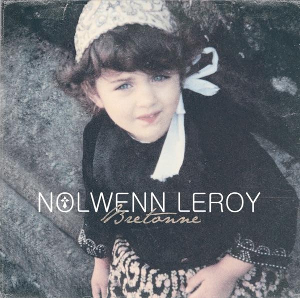 Bretonne - Nolwenn Leroy