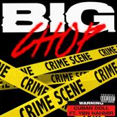 Big Chop (feat. YBN Nahmir) - Cuban Doll