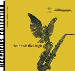The Hawk Flies High (Keepnews Collection)