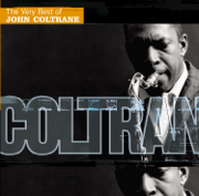 The Very Best of John Coltrane - John Coltrane - John Coltrane