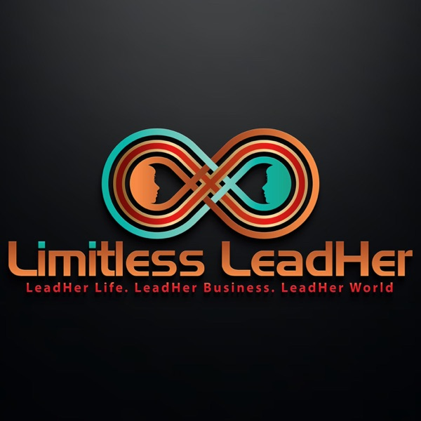 Limitless LeadHER Radio: Be Limitless