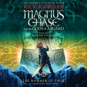 Magnus Chase and the Gods of Asgard, Book Two: The Hammer of Thor (Unabridged)