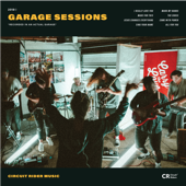 Garage Sessions-Circuit Rider Music