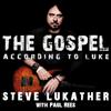 The Gospel According to Luke - Steve Lukather & Paul Rees