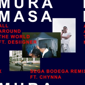 All Around the World (Sega Bodega Remix) [feat. Desiigner & Chynna] - Single