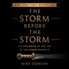 Mike Duncan - The Storm Before the Storm: The Beginning of the End of the Roman Republic (Unabridged) artwork