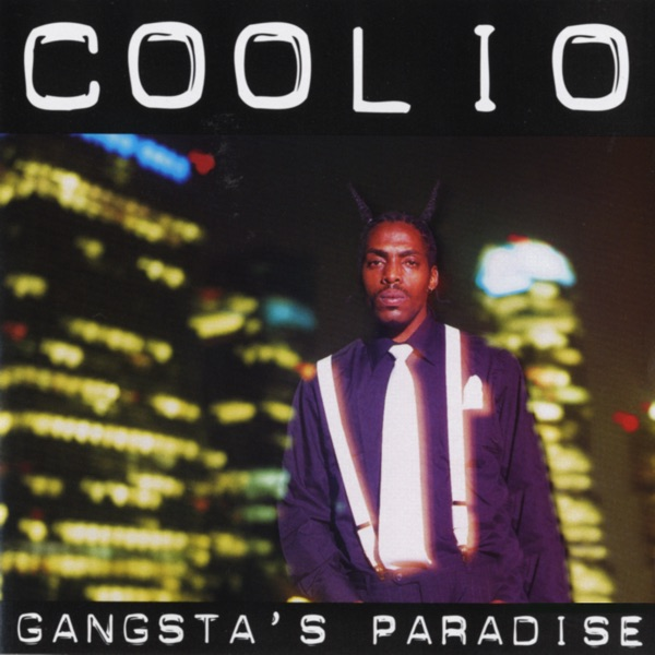 Gangsta's Paradise (feat. L.V.) - Coolio song image