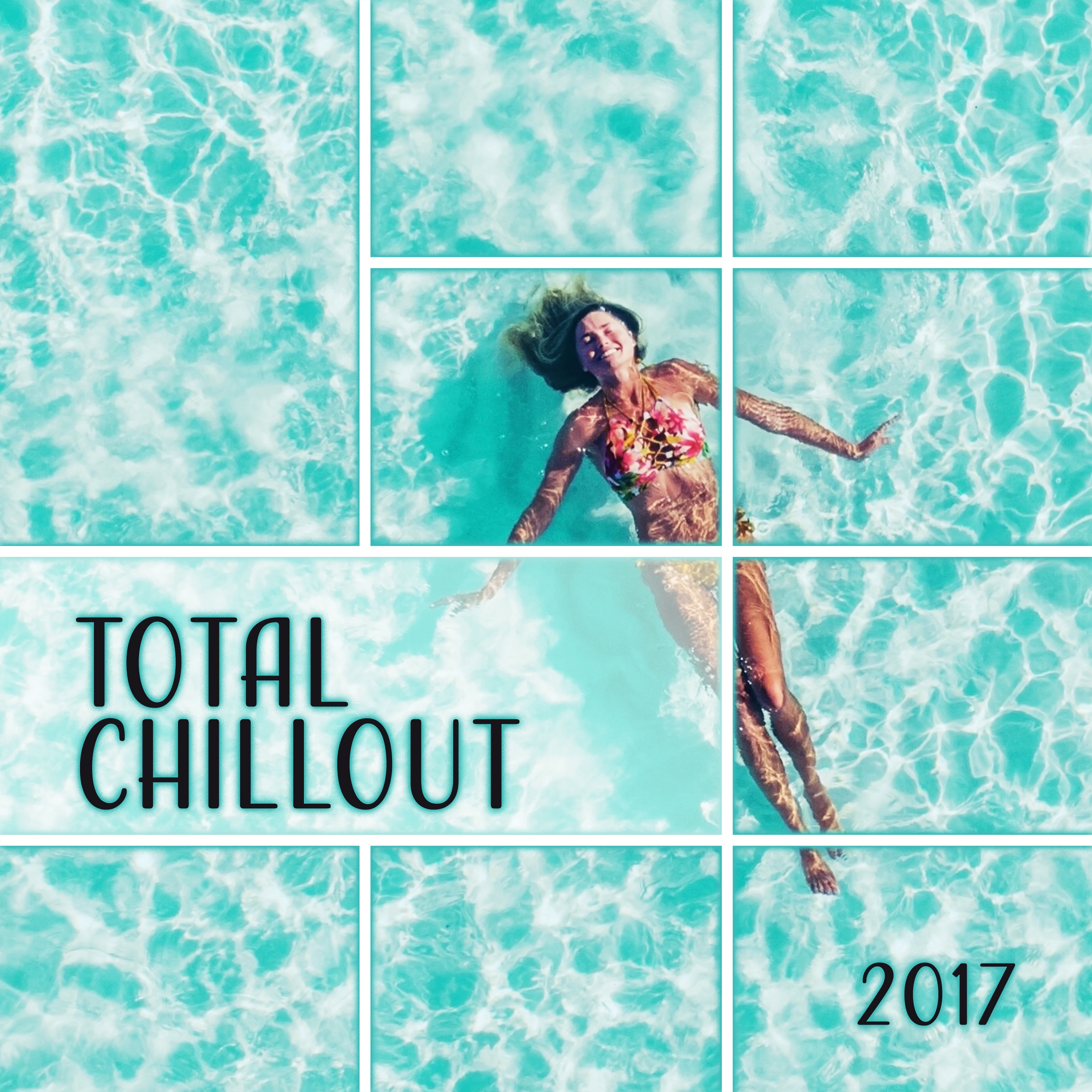 Total Chillout 2017