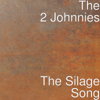 The 2 Johnnies - The Silage Song artwork