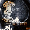 Tired Eyes - Single, F.A.T.E.