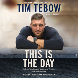 This Is the Day: Reclaim Your Dream. Ignite Your Passion. Live Your Purpose. (Unabridged) audiobook